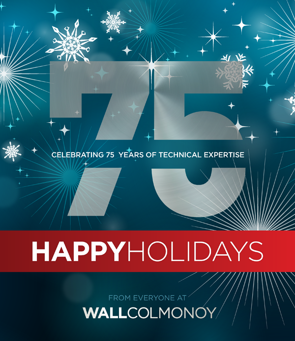 Celebrating 75 Years of Technical Expertise - Happy Holidays From Everyone at Wall Colmonoy